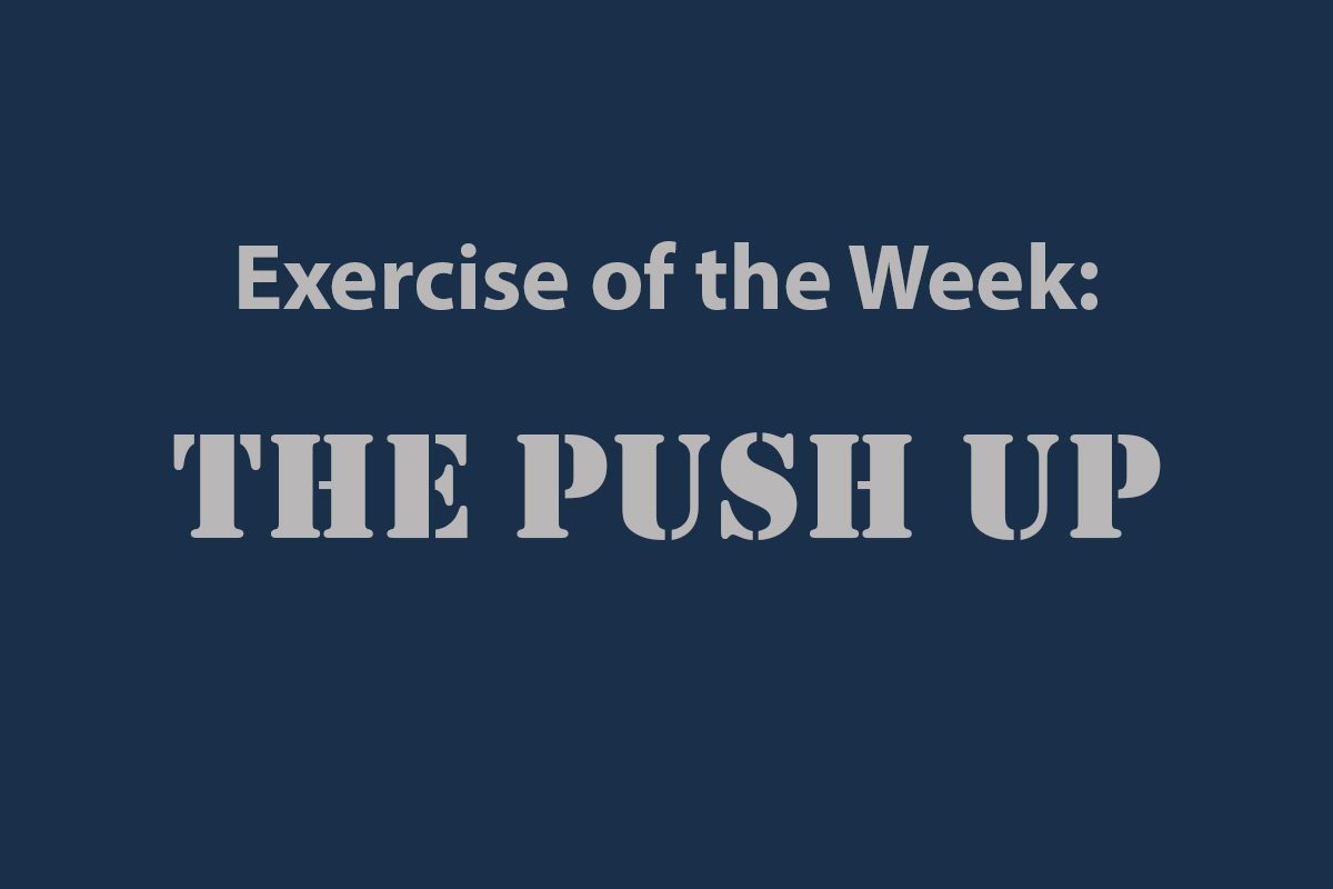 Exercise of the Week - The Push Up