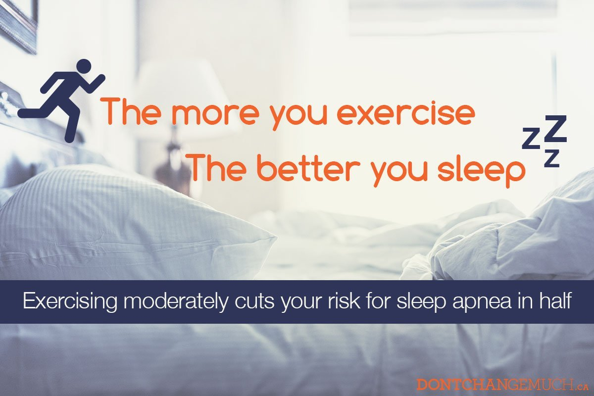 The more you exercise, the better you sleep.