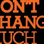 Don't Change Much