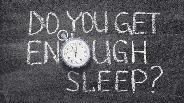 Sleep better get enough sleep